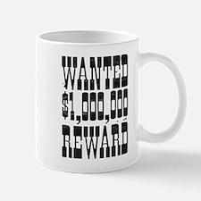 wanted $1000000 reward Mug