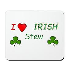 Love Irish Stew Mousepad