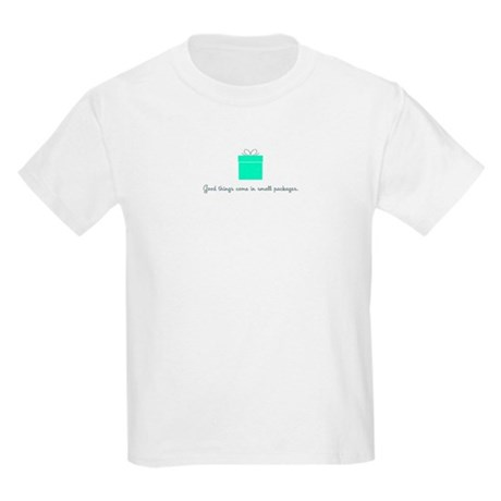 Good things/small packages Kids Light T-Shirt