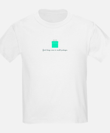 Good things/small packages T-Shirt