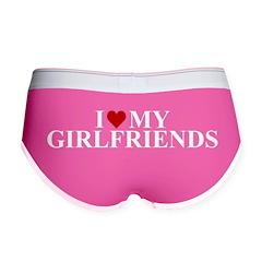 I Love My Girlfriends (heart) Women's Boy Brief