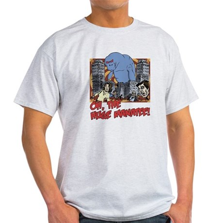 Oh, The Huge Manatee! Light T-Shirt