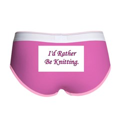I'd Rather Be Knitting Women's Boy Brief
