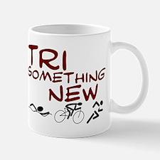 Tri Something New Mug