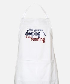 Sleeping in Apron