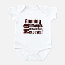 Running No Excuses Infant Bodysuit