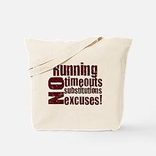 Running No Excuses Tote Bag