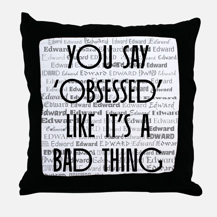 Obsessed with Edward Throw Pillow