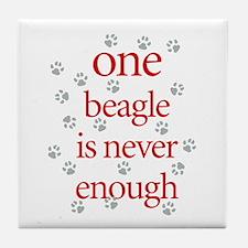 One Beagle is Never Enough Tile Coaster