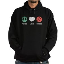 Peace Love Bocce Hoodie