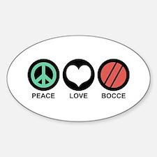 Peace Love Bocce Sticker (Oval)