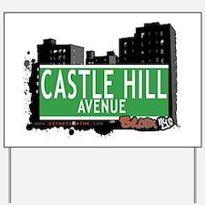 Castle Hill Av, Bronx, NYC Yard Sign