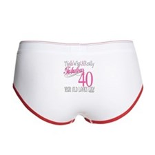 40th Birthday Gifts Women's Boy Brief
