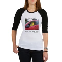 Don't Text and Drive! We All Shirt