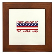 Proud Member Angry Mob Framed Tile