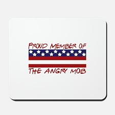 Proud Member Angry Mob Mousepad