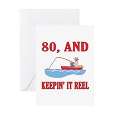80 And Keepin' It Reel Greeting Card