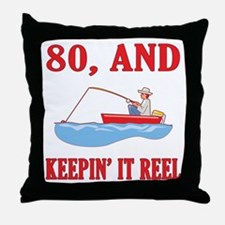 80 And Keepin' It Reel Throw Pillow