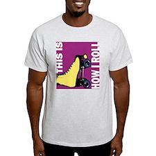 how i roll skater T-Shirt