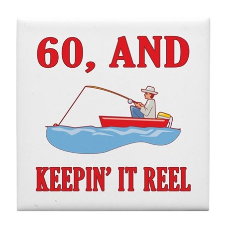 60 And Keepin' It Reel Tile Coaster