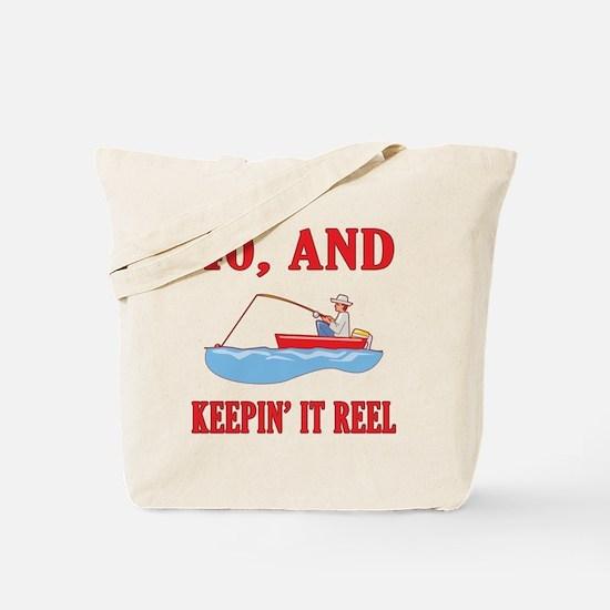 40 And Keepin' It Reel Tote Bag