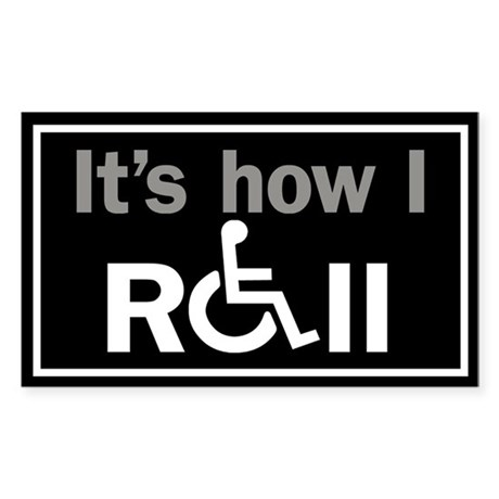 How I Roll... Sticker (Rectangle)