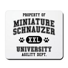 Property of Miniature Schnauzer Univ. Mousepad