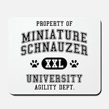Property of Miniature Schnauzer Univ. Mousepad