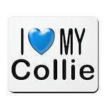 I Love My Collie Mousepad