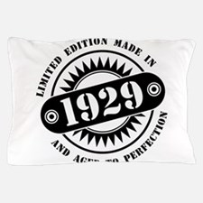 LIMITED EDITION MADE IN 1929 Pillow Case