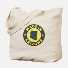Made in Arizona Tote Bag