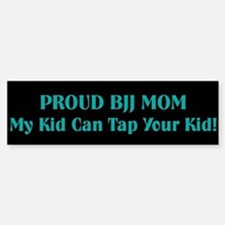 BJJ Mom Bumper Bumper Bumper Sticker
