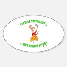 Teeing Off At 80 Decal
