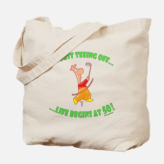 Teeing Off At 50 Tote Bag