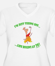 Teeing Off At 30 T-Shirt