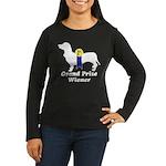 What a Weiner! Women's Long Sleeve Dark T-Shirt