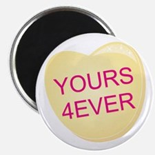Yours 4 Ever Heart Magnet