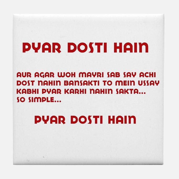 Pyaar Dosti Hain Tile Coaster