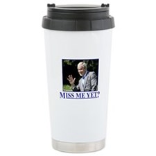 Miss Me Yet? Travel Mug