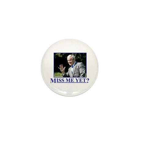 Miss Me Yet? Mini Button (10 pack)