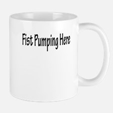 Fist Pumping Here Mug
