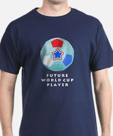 Soccer, Future World Cup Player T-Shirt