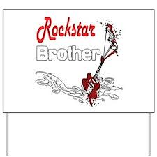 Rockstar Brother Yard Sign