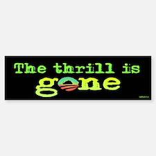 Thrill is Gone Bumper Bumper Sticker