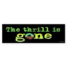 Thrill is Gone Bumper Sticker