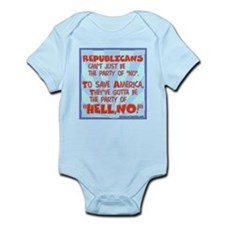 "The party of ""HELL, NO!"" Infant Bodysuit"
