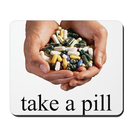 Take a Pill Mousepad