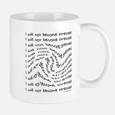 Will Not Become Stressed Mug