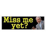 GW Bush - Miss me yet? Sticker (Bumper 10 pk)