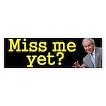GW Bush - Miss me yet? Sticker (Bumper)